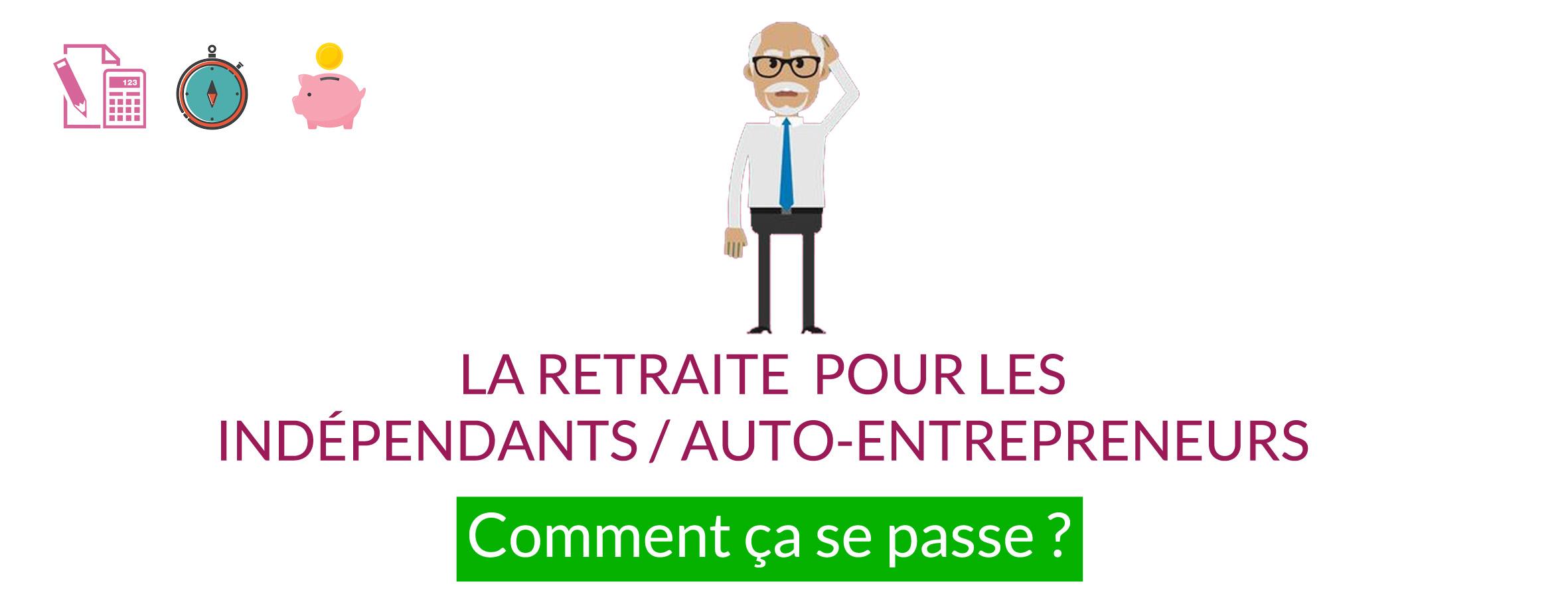 Retraite des indépendants / auto-entrepreneur