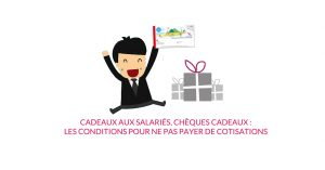 Cadeaux aux salariés, chèques cadeaux : les conditions pour ne pas payer de cotisations