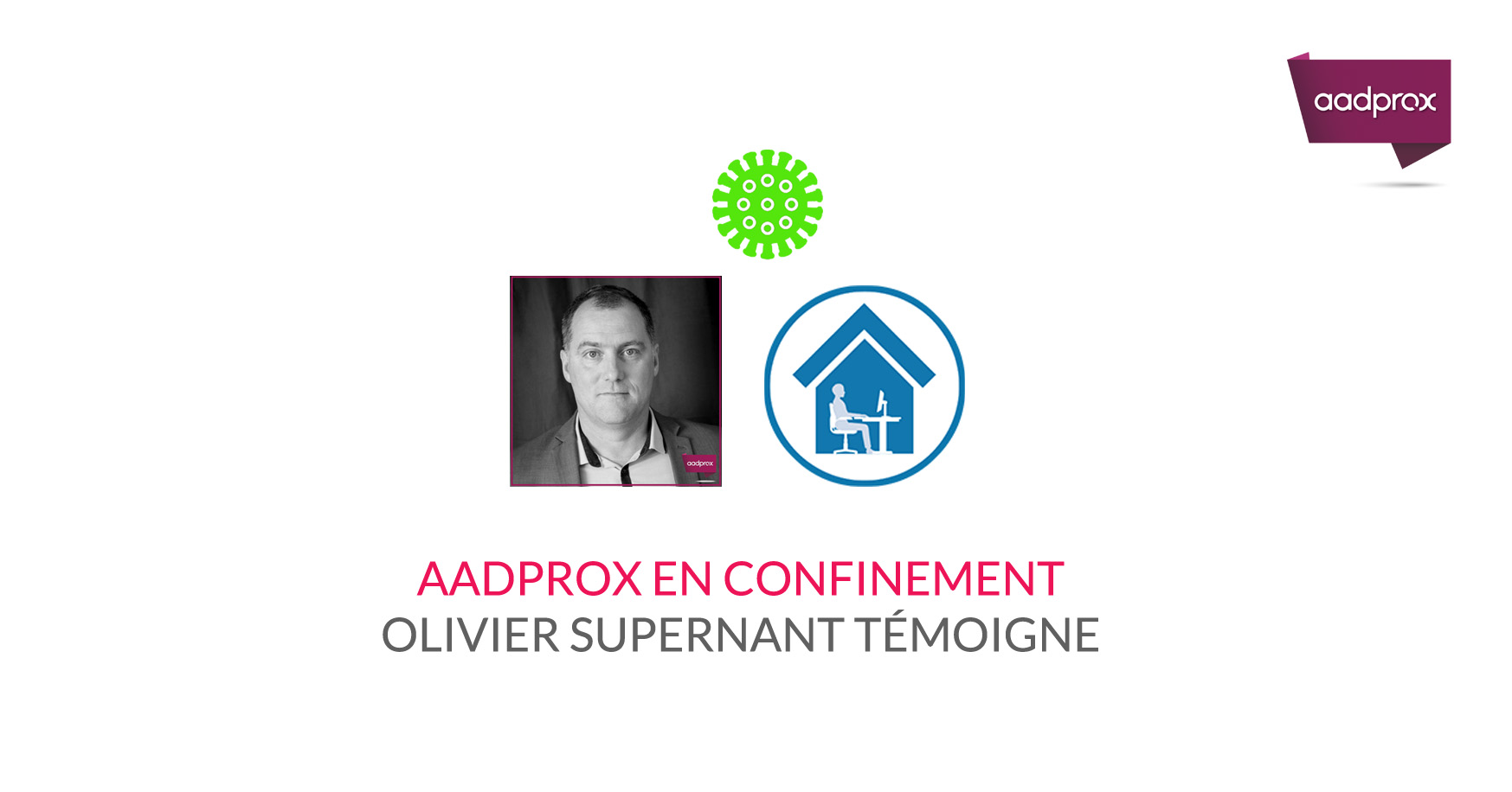 Olivier Supernant le quotidien d'un Aadprox en confinement