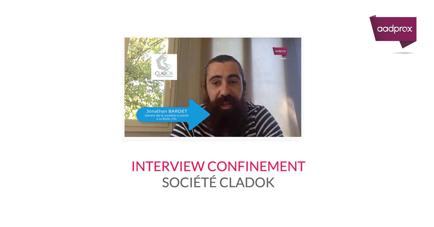 INTERVIEW CONFINEMENT DE JONATHAN BARDET DE LA SOCIETE CLADOK