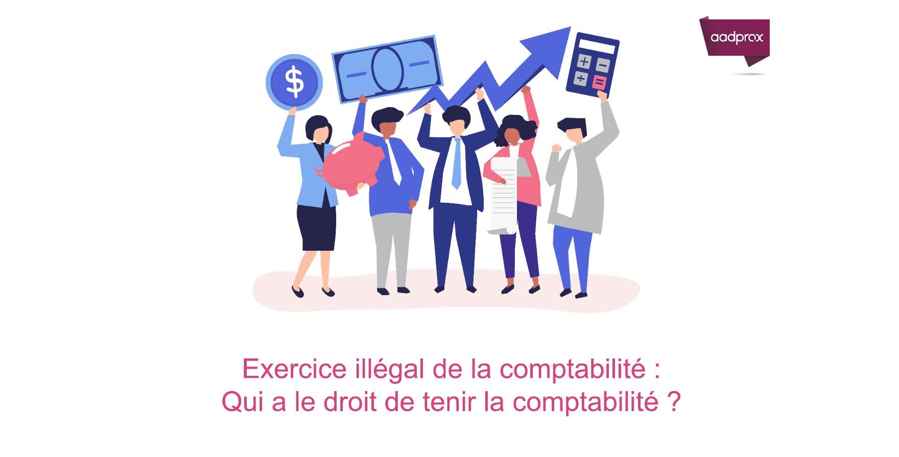 L'exercice illégal de la comptabilité