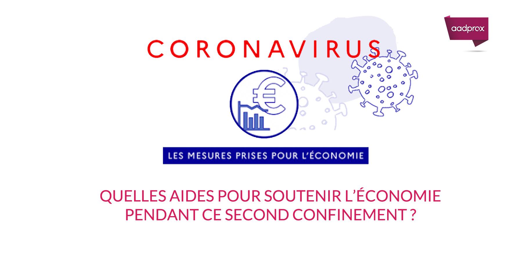 Confinement seconde vague : synthèse des annonces pour soutenir l'économie