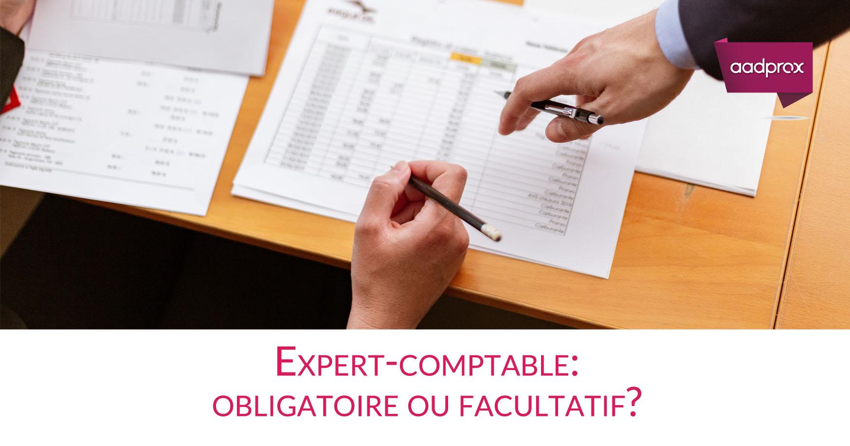 Expert-comptable: est-ce obligatoire ?